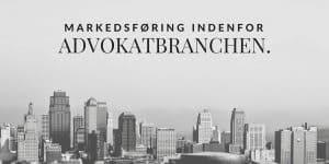 Online markedsføring er vejen frem for start-ups i advokatbranchen