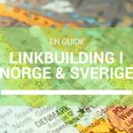 Linkbuilding i Sverige og Norge – udfordringer og løsninger