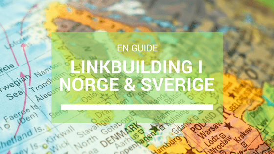 Linkbuilding i Norge og Sverige